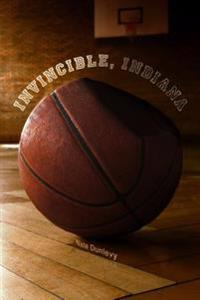 Invincible, Indiana