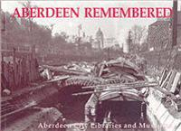 Aberdeen Remembered