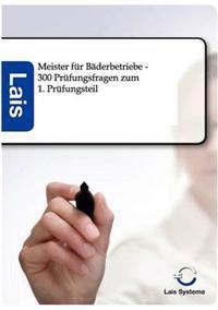 Meister Fur Baderbetriebe - 300 Prufungsfragen