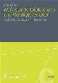 Wohnstandortpr ferenzen Und Mobilit tsverhalten