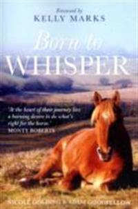 Born to whisper - an autobiography with horses