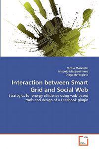 Interaction Between Smart Grid and Social Web