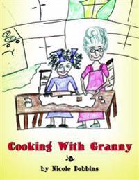 Cooking With Granny