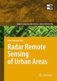 Radar Remote Sensing of Urban Areas