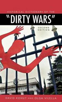 "Historical Dictionary of the ""Dirty Wars"""
