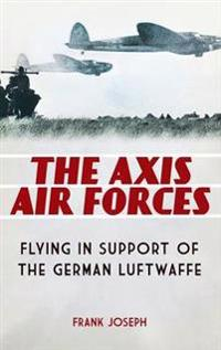 The Axis Air Forces
