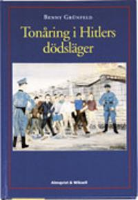 Tonåring i Hitlers dödsläger