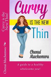 Curvy Is the New Thin!