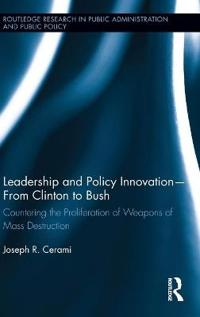 Leadership and Policy Innovation-From Clinton to Bush