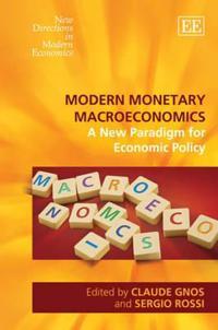 Modern Monetary Macroeconomics