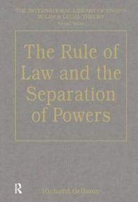 The Rule Of Law And The Seperation Of Powers