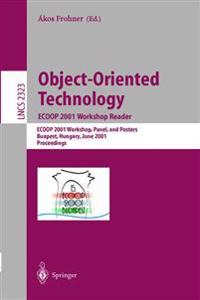 Object-Oriented Technology: ECOOP 2001 Workshop Reader