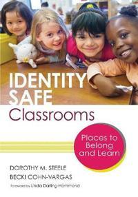 Identity Safe Classrooms