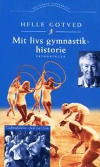 Mit livs gymnastikhistorie