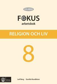 SOL 4000 Religion och liv 8 Fokus Arbetsbok