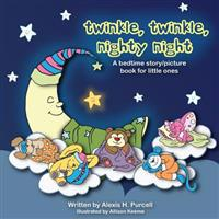 Twinkle, Twinkle, Nighty Night