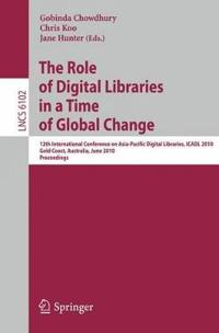 The Role of Digital Libraries in a Time of Global Change