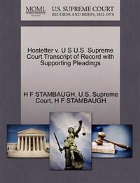 Hostetter V. U S U.S. Supreme Court Transcript of Record with Supporting Pleadings