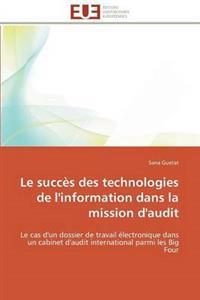 Le Succ�s Des Technologies de l'Information Dans La Mission d'Audit