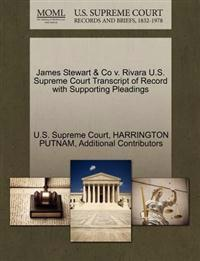 James Stewart & Co V. Rivara U.S. Supreme Court Transcript of Record with Supporting Pleadings