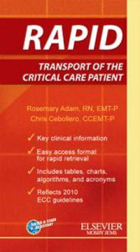Rapid Transport of the Critical Care Patient