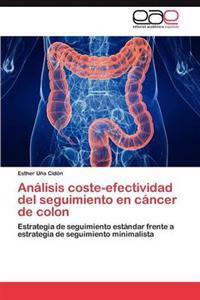 Analisis Coste-Efectividad del Seguimiento En Cancer de Colon