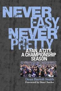 Never Easy, Never Pretty