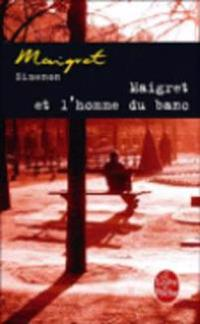 Maigret et l'homme du banc