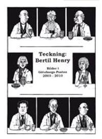 Teckning Bertil Henry : bilder i Göteborgs-posten 2003-2010