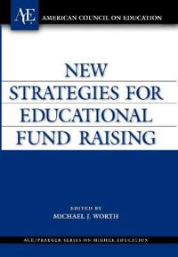 New Strategies for Educational Fundraising