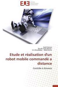 Etude Et R�alisation d'Un Robot Mobile Command� a Distance