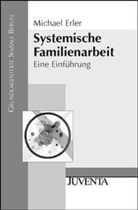 Systemische Familienarbeit