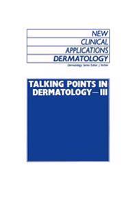Talking Points in Dermatology-III