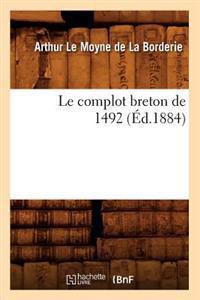 Le Complot Breton de 1492 (Ed.1884)