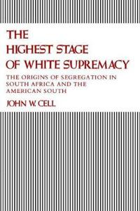 The Highest Stage of White Supremacy