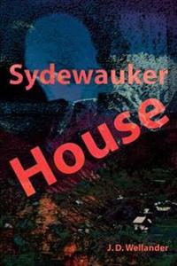 Sydewauker House