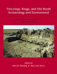 Tree-Rings, Kings, and Old World Archaeology and Environment