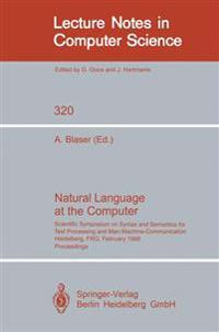 Natural Language at the Computer