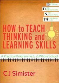 How to Teach Thinking and Learning Skills
