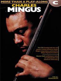 Charles Mingus - More Than a Play-Along: C Instruments [With CD]