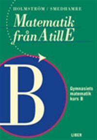 Matematik från A till E Kurs B