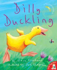 Dilly Duckling - Claire Freedman - böcker (9781845063085)     Bokhandel