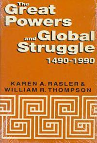 The Great Powers and Global Struggle, 1490-1990