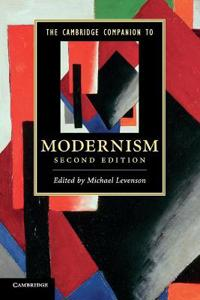 The Cambridge Companion to Modernism. Edited by Michael Levenson