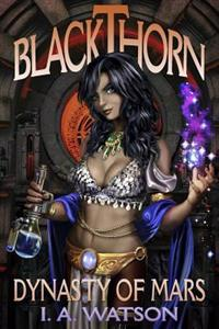 Blackthorn: Dynasty of Mars