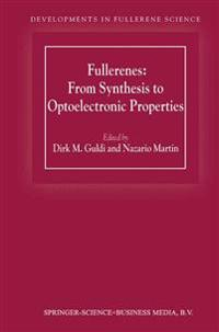 Fullerenes: from Synthesis to Optoelectronic Properties