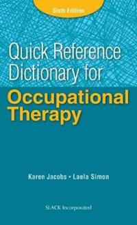 Quick Reference Dictionary for Occupational Therapy