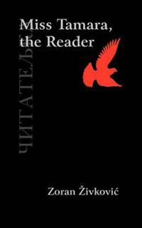 Miss Tamara, the Reader