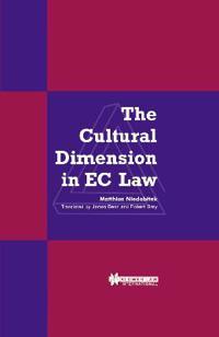 The Cultural Dimension in Ec Law