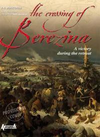 Crossing the Berezina